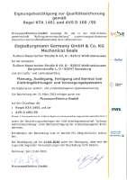 KTA 1401 und AVS D 100/50 (Zertifizierung zur Planung, Auslegung, Fertigung und Service von Gleitringdichtungen und Versorgungssystemen für deutsche Kernkraftwerke)