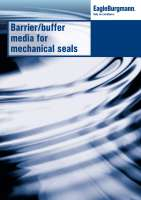 Brochure Barrier/buffer media for mechanical seals